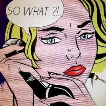 So What? - Roy Lichtenstein